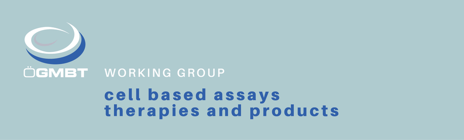 ÖGBMT Working Group: Cell Based Assays, Therapies and Products - Banner